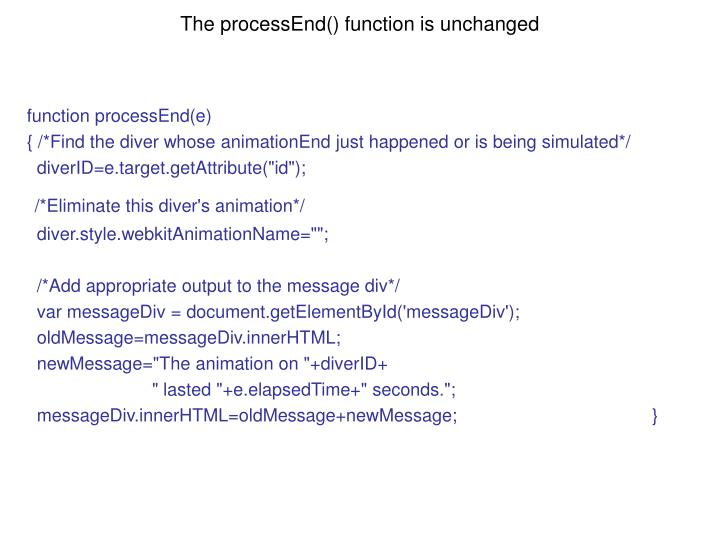 The processEnd() function is unchanged