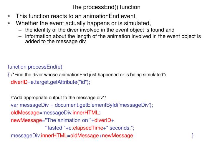 The processEnd() function