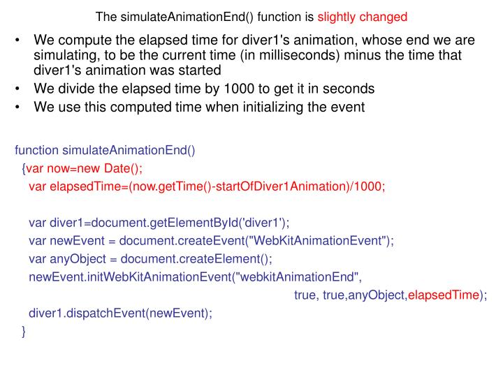 The simulateAnimationEnd() function is