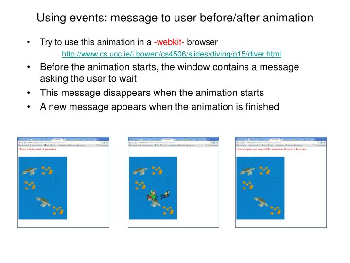 Using events: message to user before/after animation