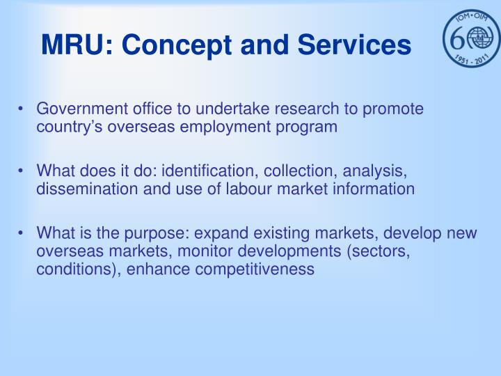 MRU: Concept and Services
