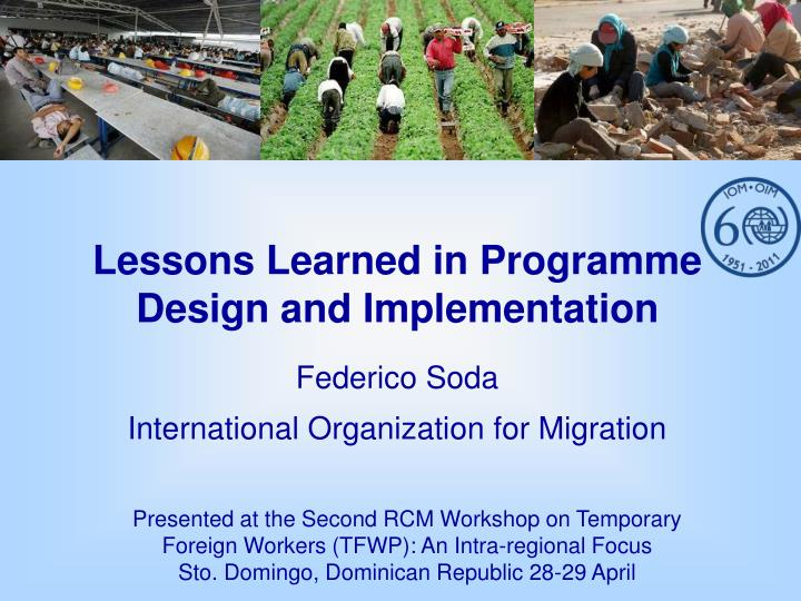 Lessons Learned in Programme Design and Implementation