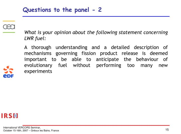 Questions to the panel - 2