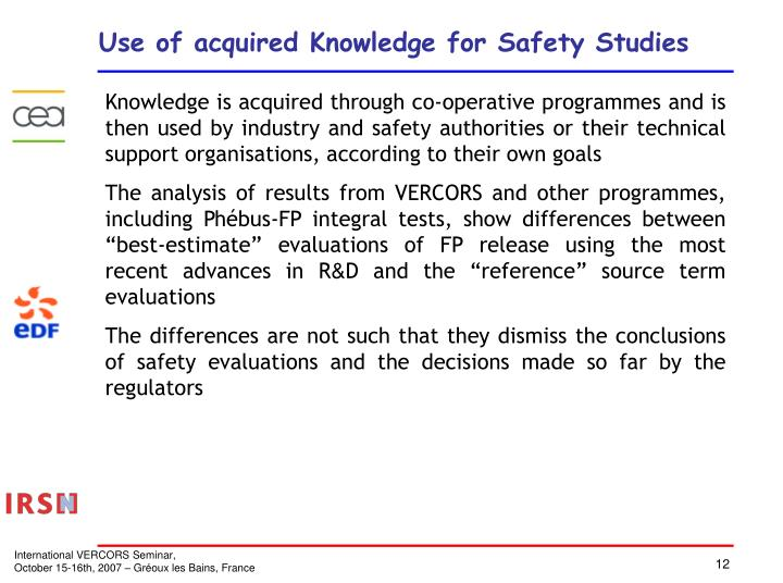 Use of acquired Knowledge for Safety Studies
