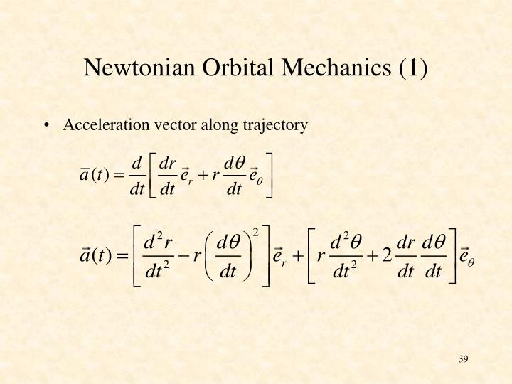 Newtonian Orbital Mechanics (1)