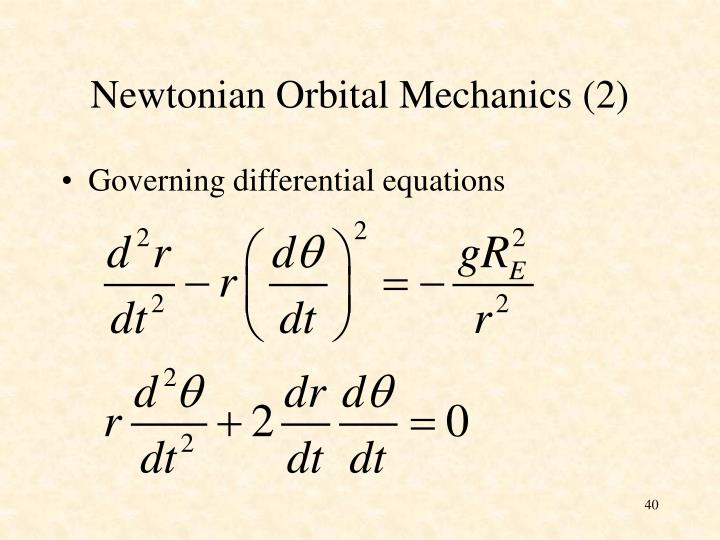 Newtonian Orbital Mechanics (2)