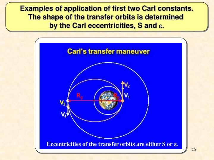 Examples of application of first two Carl constants.