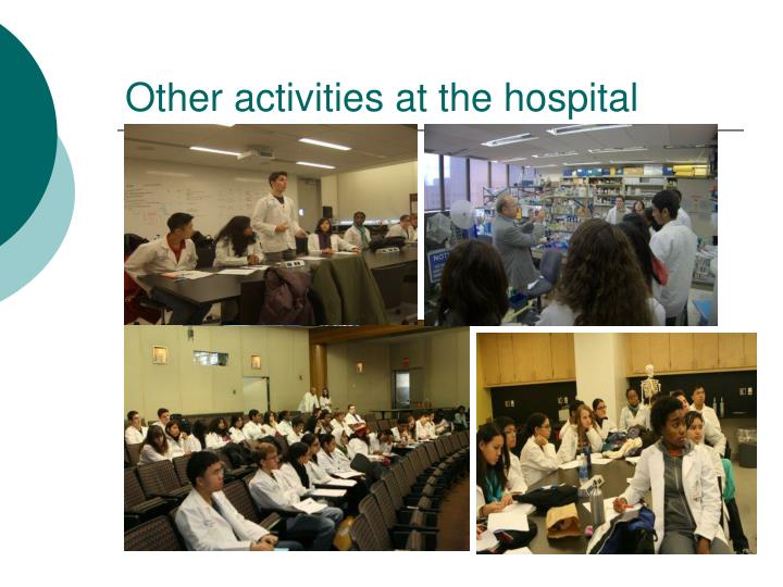 Other activities at the hospital