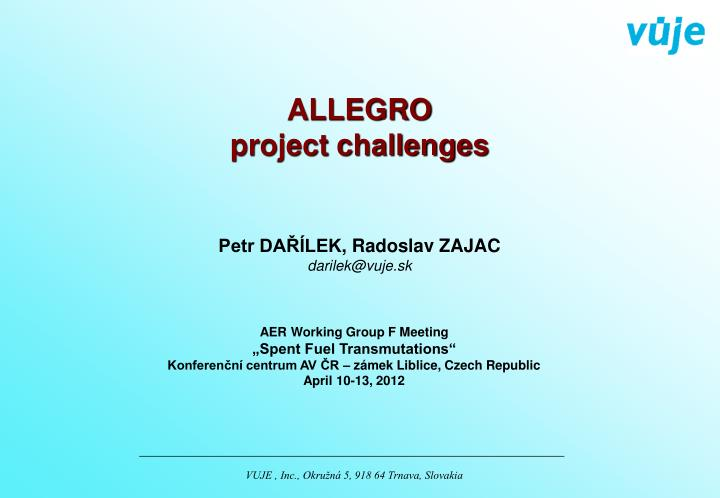 Allegro project challenges