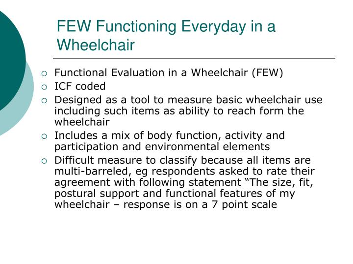 FEW Functioning Everyday in a Wheelchair