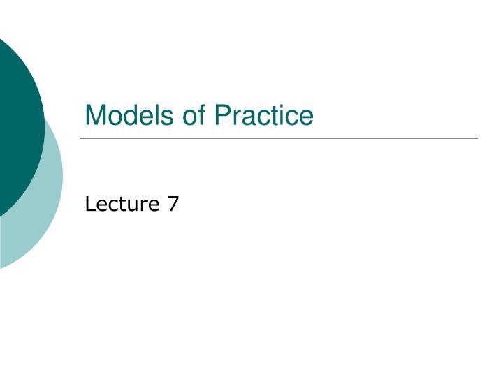 models of practice