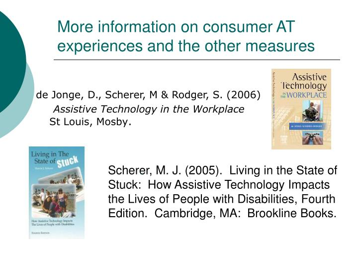 More information on consumer AT experiences and the other measures