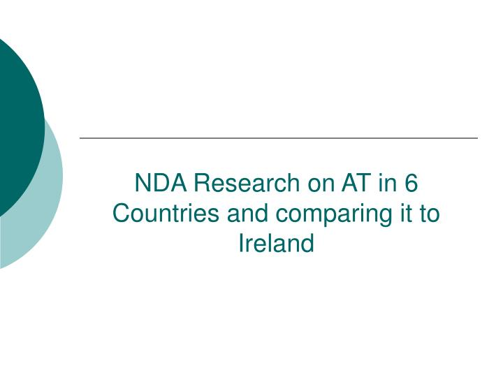 NDA Research on AT in 6 Countries and comparing it to Ireland