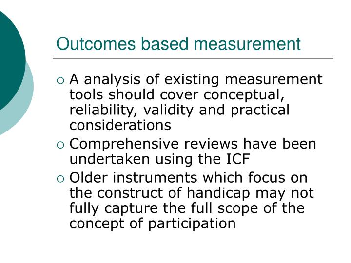 Outcomes based measurement
