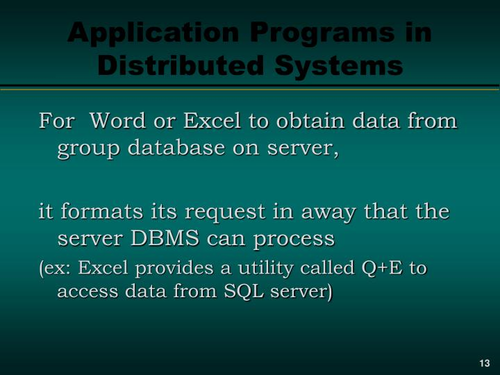 Application Programs in Distributed Systems