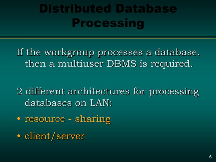 Distributed Database Processing