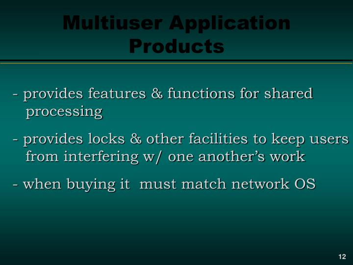 Multiuser Application Products
