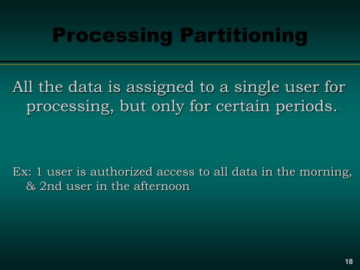Processing Partitioning