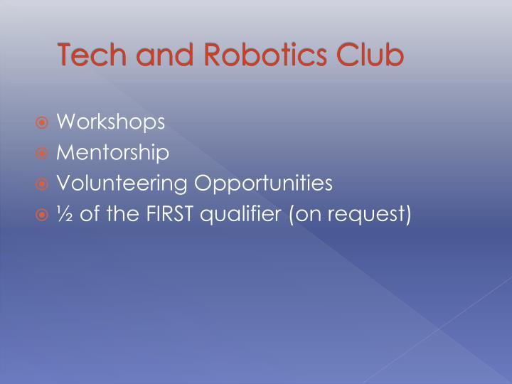 Tech and Robotics Club