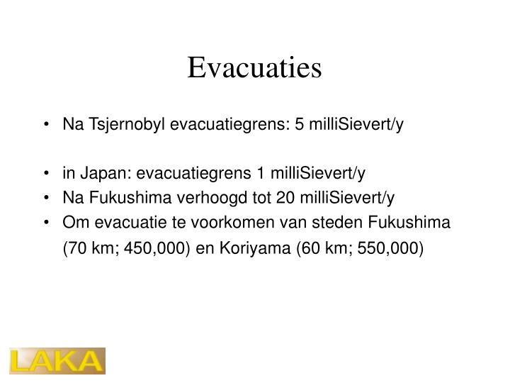 Evacuaties