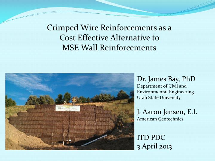 Crimped Wire Reinforcements as a