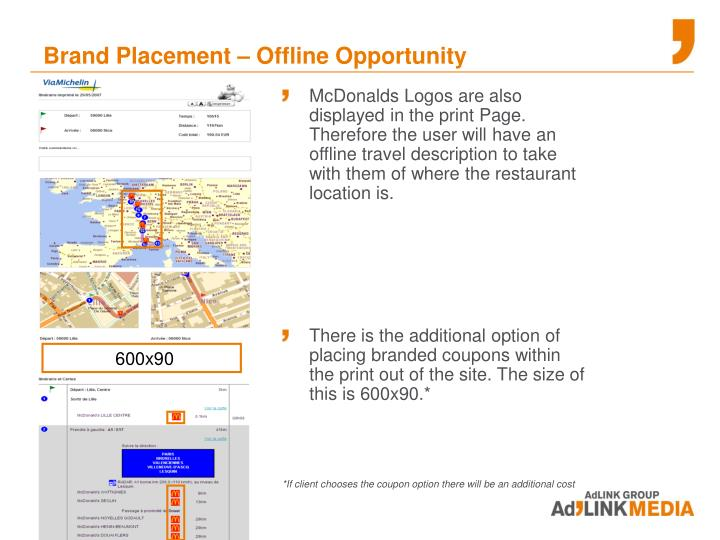 McDonalds Logos are also displayed in the print Page.  Therefore the user will have an offline travel description to take with them of where the restaurant location is.
