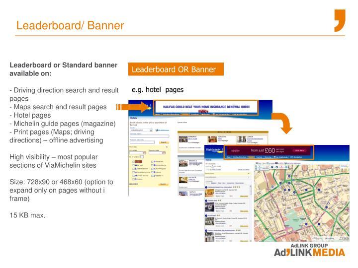 Leaderboard/ Banner