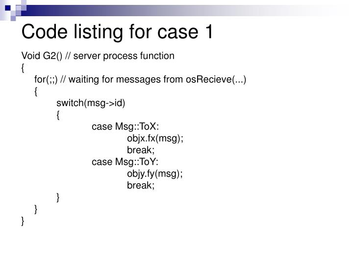 Code listing for case 1