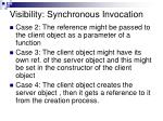 visibility synchronous invocation2