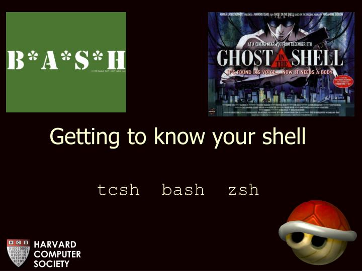 Getting to know your shell