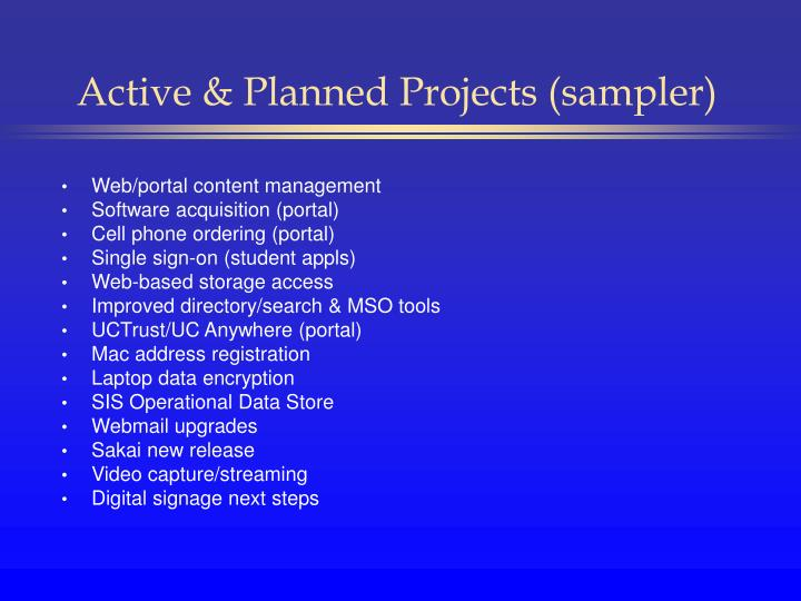 Active & Planned Projects (sampler)