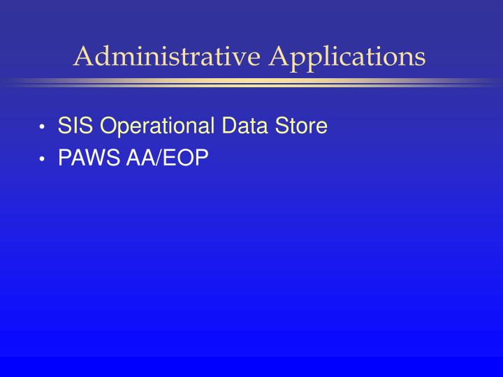 Administrative Applications