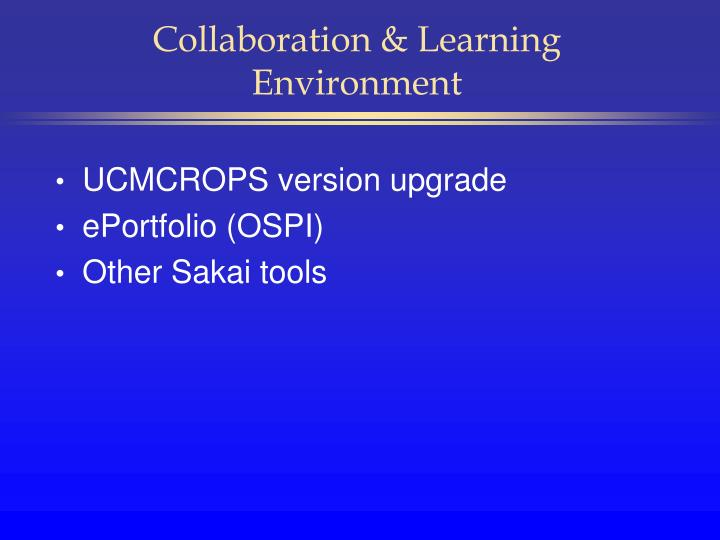 Collaboration & Learning Environment