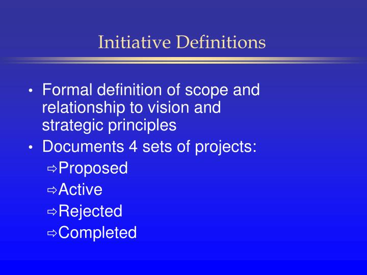 Initiative Definitions