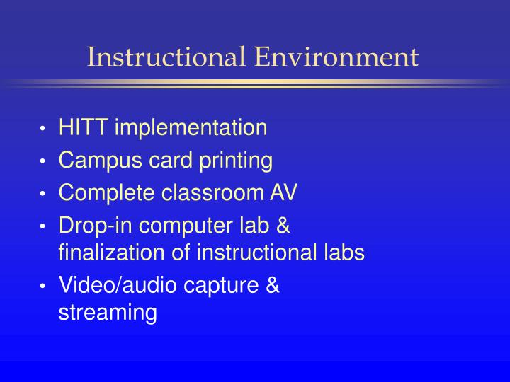 Instructional Environment