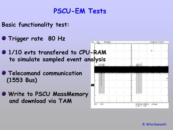 PSCU-EM Tests