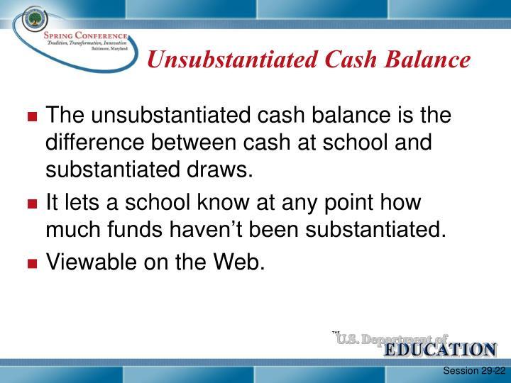 Unsubstantiated Cash Balance