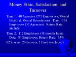 money ethic satisfaction and turnover