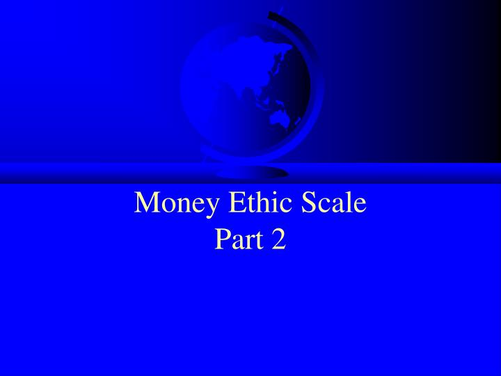 Money Ethic Scale