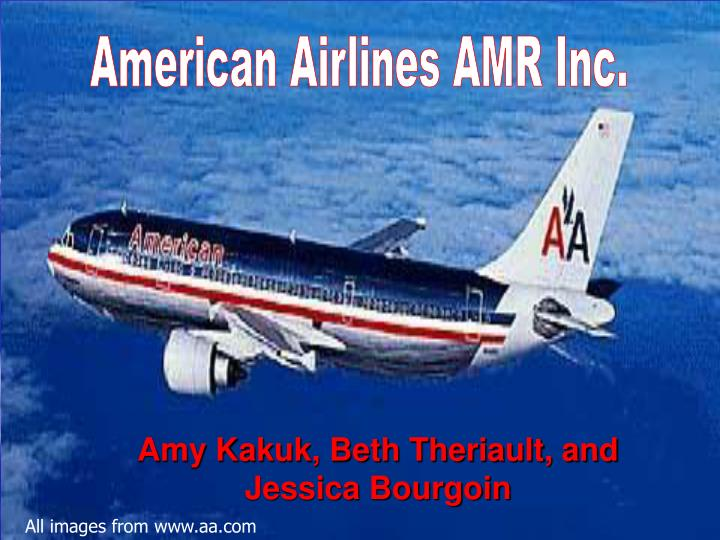 American Airlines AMR Inc.