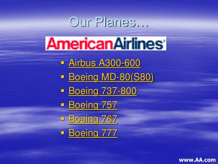 Our Planes…