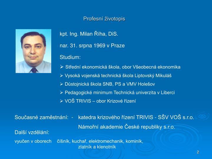 kpt. Ing. Milan Říha, DiS.