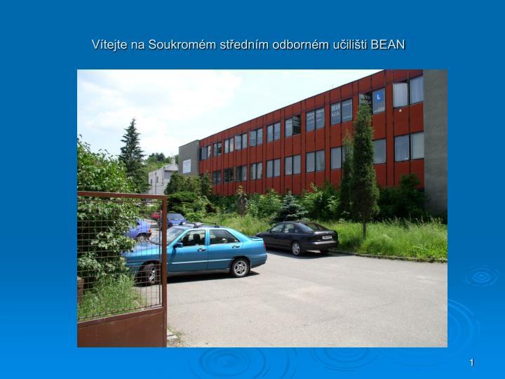 Vítejte na Soukromém středním odborném učilišti BEAN