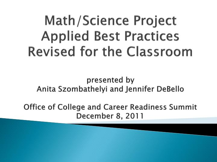 Math/Science Project Applied Best Practices Revised for the Classroom