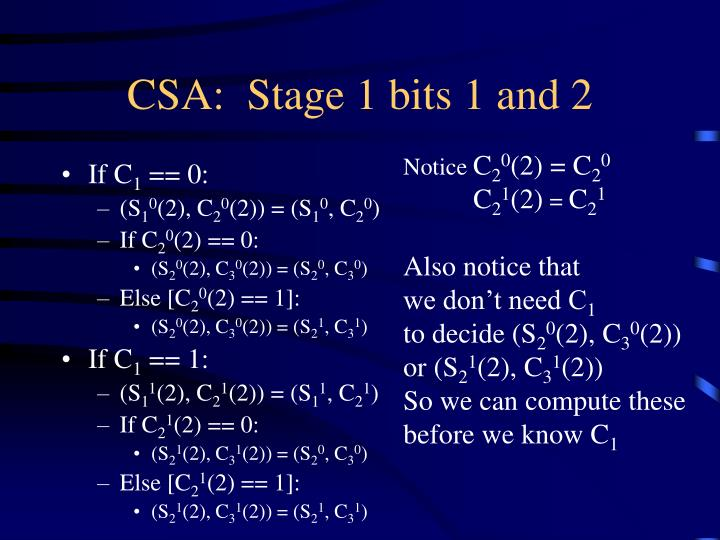 CSA:  Stage 1 bits 1 and 2