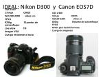 ideal nikon d300 y canon eos7d