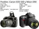 posibles canon eos 50d y nikon d90
