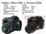 viables nikon d60 y pentax k2000