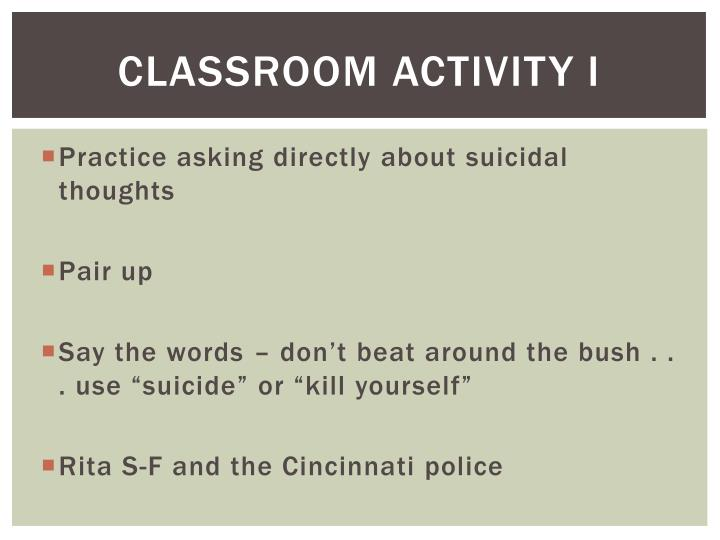 Classroom Activity I