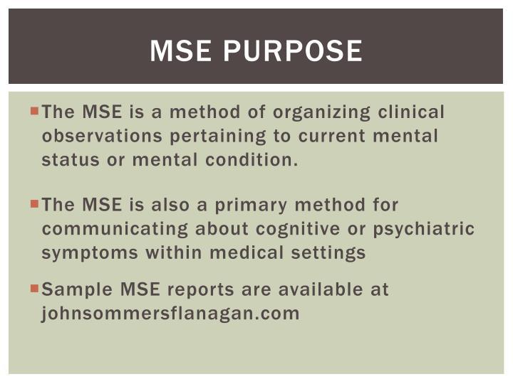 MSE Purpose